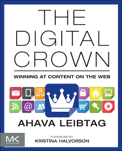 The digital crown winning at content on the web uxmatters chapter 2 making the case for content fandeluxe Choice Image