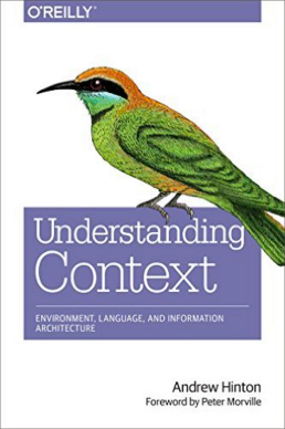 Understanding Context: Environment, Language, and
