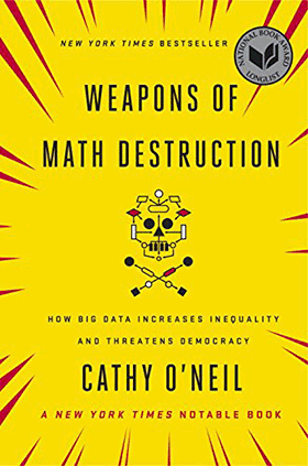 Cover: Weapons of Math Destruction