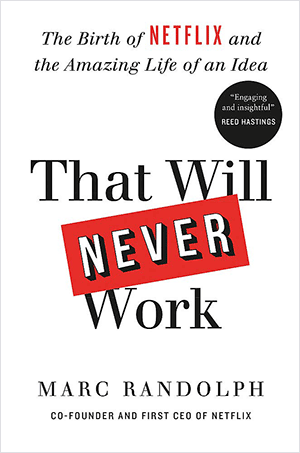 Cover: That Will Never Work