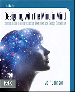 Cover: Designing with the Mind in Mind