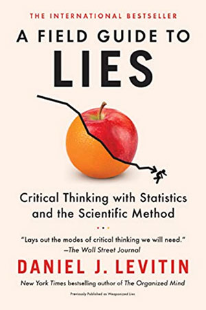 Cover: A Field Guide to Lies